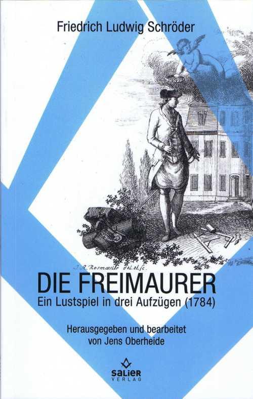 Lustspiel in drei Aufzügen von Friedrich Ludwig Schröder