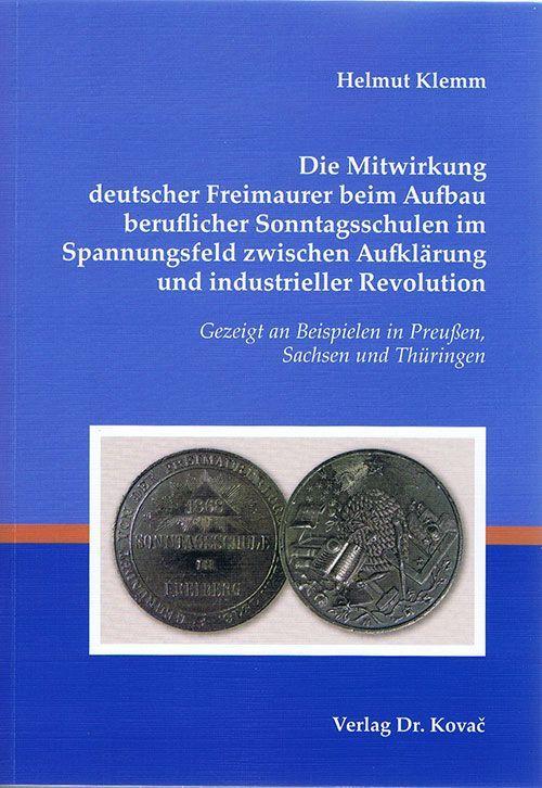 Helmut Klemm - Mitwirkung deutscher Freimaurer beim Aufbau beruflicher Sonntagsschulen